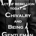 Man-day Post: Whither Chivalry. . .