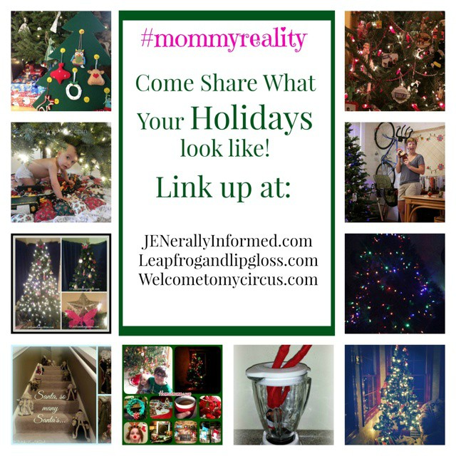 There is still time to come link up your traditions, pics, posts and recipes that showcase a glimpse of your holidays @leapfrogandlipgloss @welcometomycircus2014 #bloggersgetsocial #Christmas #holidays #mommyreality