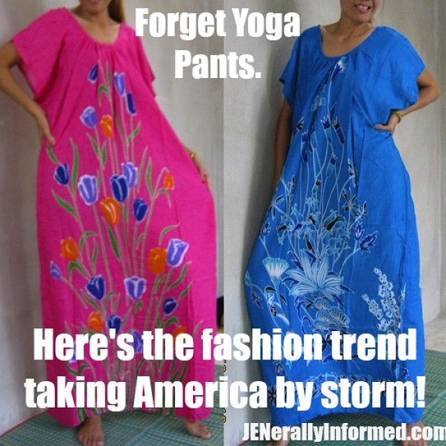 Just in case #yogapants are banned, I have your newest #fashion trend! Let's hope not #yogapantsforever #Moms #women #humor #bloggerlife